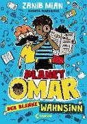 Cover-Bild zu Planet Omar - Der blanke Wahnsinn von Mian, Zanib