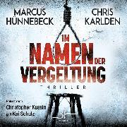 Cover-Bild zu Im Namen der Vergeltung (Audio Download) von Hünnebeck, Marcus