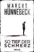 Cover-Bild zu So tief der Schmerz von Hünnebeck, Marcus