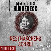 Cover-Bild zu Nesthäkchens Schrei (Ungekürzt) (Audio Download) von Hünnebeck, Marcus