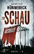 Cover-Bild zu Zur Schau gestellt (eBook) von Hünnebeck, Marcus