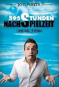 Cover-Bild zu 595 Stunden Nachspielzeit - Humorvoller Roman (eBook) von Hünnebeck, Marcus