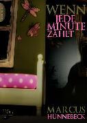 Cover-Bild zu Wenn jede Minute zählt (eBook) von Hünnebeck, Marcus