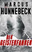 Cover-Bild zu Der Geisterfahrer von Hünnebeck, Marcus