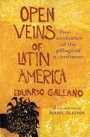 Cover-Bild zu Open Veins of Latin America (eBook) von Galeano, Eduardo