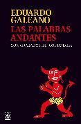Cover-Bild zu Las palabras andantes (eBook) von Galeano, Eduardo