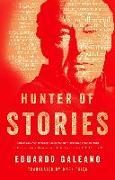 Cover-Bild zu Hunter of Stories (eBook) von Galeano, Eduardo