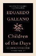 Cover-Bild zu Children of the Days (eBook) von Galeano, Eduardo