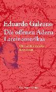 Cover-Bild zu Die offenen Adern Lateinamerikas (eBook) von Galeano, Eduardo