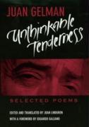 Cover-Bild zu Unthinkable Tenderness von Gelman, Juan
