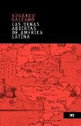 Cover-Bild zu Las venas abiertas de America Latina von Galeano, Eduardo