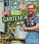 Cover-Bild zu Genau so geht Bio-Garten! von Ploberger, Karl