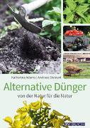 Cover-Bild zu Alternative Dünger von Adams, Katharina