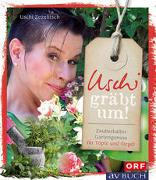 Cover-Bild zu Uschi gräbt um von Zezelitsch, Uschi
