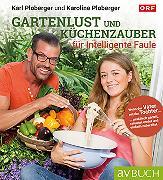 Cover-Bild zu Gartenlust und Küchenzauber für intelligente Faule (eBook) von Ploberger, Karl