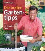 Cover-Bild zu Die besten Gartentipps (eBook) von Ploberger, Karl