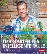Cover-Bild zu Best of der Garten für intelligente Faule (eBook) von Ploberger, Karl