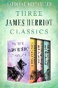 Cover-Bild zu Three James Herriot Classics (eBook) von Herriot, James