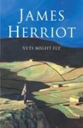 Cover-Bild zu Vets Might Fly (eBook) von Herriot, James