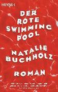 Cover-Bild zu Der rote Swimmingpool von Buchholz, Natalie