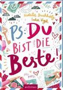 Cover-Bild zu PS: Du bist die Beste! von Buchholz, Natalie