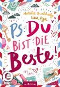 Cover-Bild zu PS: Du bist die Beste! (eBook) von Buchholz, Natalie
