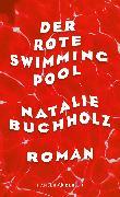 Cover-Bild zu Der rote Swimmingpool (eBook) von Buchholz, Natalie
