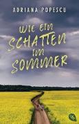 Cover-Bild zu Wie ein Schatten im Sommer (eBook) von Popescu, Adriana