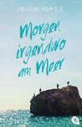 Cover-Bild zu Morgen irgendwo am Meer von Popescu, Adriana