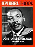 Cover-Bild zu Martin Luther King - Amerikas Träumer (eBook) von Shafy, Samiha (Hrsg.)