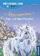Cover-Bild zu Sternenschweif, Bücherhelden Klasse 2, Fest auf dem Ponyhof von Chapman, Linda