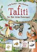 Cover-Bild zu Tafiti - Nur Mut, kleine Fledermaus! von Boehme, Julia
