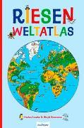 Cover-Bild zu Riesen-Weltatlas von Bock-Neumann, Birgit