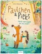 Cover-Bild zu Paulchen und Pieks: Heute vertragen wir uns wieder! von Bednarski, Laura (Illustr.)