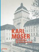Cover-Bild zu Karl Moser von Hildebrand, Sonja (Hrsg.)