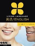 Cover-Bild zu Living Language English for Chinese Speakers, Complete Edition (ESL/ELL) von Living Language