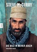 Cover-Bild zu Die Welt in meinen Augen von McCurry, Steve (Fotogr.)