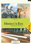 Cover-Bild zu Medias in Res! 7.-8. SJ. Mythos, Liebe und Humor von Bauer, Michael