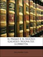 Cover-Bild zu Il Primo E Il Nuovo Galateo: Nuova Ed. Corretta von Gioja, Melchiorre