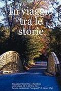 Cover-Bild zu In Viaggio Tra Le Storie von Mistretta, Giuseppe