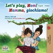 Cover-Bild zu Let's play, Mom! von Admont, Shelley