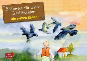 Cover-Bild zu Bildkarten für unser Erzähltheater: Die sieben Raben von Grimm, Brüder