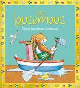 Cover-Bild zu Leo Lausemaus - Meine lustigsten Abenteuer von Witt, Sophia