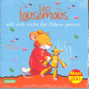 Cover-Bild zu Carlsen Paket. Maxi-Pixi Nr. 55. Leo Lausemaus will sich nicht die Zähne putzen von Campanella, Marco (Illustr.)