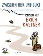 Cover-Bild zu Zwischen hier und dort von Kästner, Erich