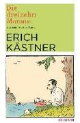 Cover-Bild zu Die dreizehn Monate von Kästner, Erich