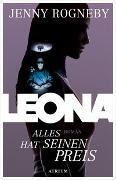 Cover-Bild zu Leona - Alles hat seinen Preis von Rogneby, Jenny