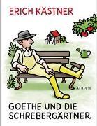 Cover-Bild zu Goethe und die Schrebergärtner von Kästner, Erich