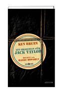 Cover-Bild zu Ein Grabstein für Jack Taylor von Bruen, Ken