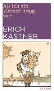 Cover-Bild zu Als ich ein kleiner Junge war von Kästner, Erich
